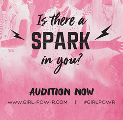 Girl Pow-R Auditions