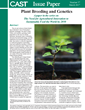 "New CAST Issue Paper: ""Plant Breeding and Genetics"""