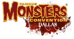 Famous Monsters Convention comes to Dallas, TX