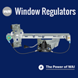 WAI Window Regulator Products Offer Cost Effective Solution
