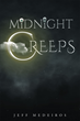 "Jeff Medeiros's new book ""The Midnight Creeps"" a rousing and lurid collection of tales intended to invoke utter consternation."