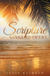 "Author Julia Keinath's Newly Released ""Scripture Gives Answers"" is an In-Depth Study of God's Grace in our Times of Need as Revealed to Us in the Bible"