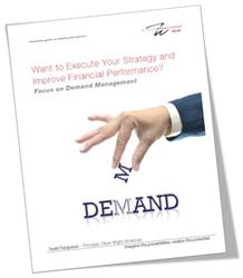 demand management, improve financial performance