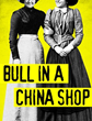 Women's History Month: Brooklyn Playwright Bryna Turner's Feminist Broadway Play Bull in a China Shop, Garners Extended Run at Lincoln Center