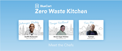 Tim Ma, Tanya Holland, and Jehangir Mehta are BlueCart's Zero Waste Kitchen chefs