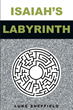 "Author Luke Sheffield's newly released ""Isaiah's Labyrinth"" is a gripping symphony of parallel stories guided by faith, devotion and strength to a stunning conclusion."