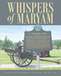 "Author Kirby Paul Anderson, PhD-ABD, MS, BS, AAS's Newly Released ""Whispers of Maryam"" is a Difficult and Dangerous Journey into the Spiritual Realm"