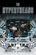 """Tim Eichholtz's New Book """"The Hypertheans"""" is a Suspenseful, Out-of-this-world Journey into a Story of Science-fiction and Fantasy"""