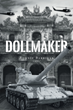 """Bonnie Barrigar's New Book """"Dollmaker"""" Is A Historically Revisionist Tale About A Powerful Woman Commander"""