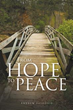 Author Andrew Falotico Releases 'From Hope to Peace'