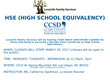LLFS is offering Clark County School District adult education classes for those interested in pursuing Nevada State Certificate of High School Equivalency (HSE)