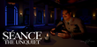 SXSW: Séance: The Unquiet, A Virtual Reality Ghost Story