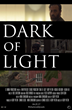 Dark of Light Premiere in April—Sexual Assault and Child Abuse Awareness Month