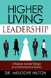 Dr. Melodye Hilton Provides A New Way of Thinking for Leadership Success