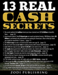 "Zodi Publishing Releases New Book Exposing ""13 Real Cash Secrets"""