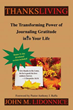 Xulon Press Announces Launch of New Book Teaching That Gratitude is a Powerful Emotion That Can Transform Your Mind and Attitude