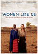 "Inspirational Film ""Women Like Us"" Debuts at The Los Angeles Women's International Film Festival in Time For Women's History Month"