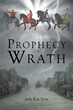 "Author Judy Kay Scott's Newly Released ""Prophecy of Wrath"" is a Christian Thriller Filled with Hardship and Romance"