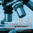 "Slone Partners Designated by Hunt Scanlon Media as one of the ""Top 50 Healthcare and Life Science Search Firms"""