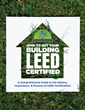 JBK, Inc. Roofing Division Resource Announcement: How to Get Your Building LEED Certified