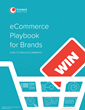 eCommerce Playbook for Brands: How to Win in eCommerce – Exclusive eBook by Content Analytics, Inc. Now Available