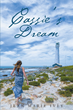 "Author Jean Marie Ivey's New Book ""Cassie's Dream"" is a Thrilling Exploration of the American Narrative"