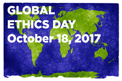 Global Ethics Day, October 18, 2017