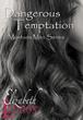 """Romance Author Elizabeth Lennox Releases New Book """"Dangerous Temptation"""" April 10th"""