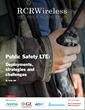 Public Safety LTE: Deployments, Strategies and Challenges - An Editorial Feature Report