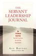 The Servant Leadership Journal by Art Barter of SLI