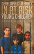 "John Allsop's New Book ""Developing Literacy in at Risk Young Children: A Khametic Perspective"" is a Critical Look at Public School's Inability to Meet Student Needs"