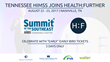 TN HIMSS and Health:Further Partner to Conduct the 9th Annual Summit of the Southeast at the Health:Further Festival
