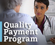 Medicare Quality Payment Program Approved