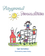 "Author Gail Vermillion's Newly Released ""Playground Personalities"" Encourages Positive Childhood Behavior, In and Out of the Schoolyard"