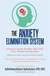 Self-Help Guide Teaches Readers About 'The Anxiety-Elimination System'