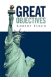 Robert Finch's 'Great Objectives' Gets New Marketing Campaign
