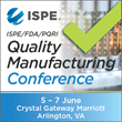 Signature ISPE Conference Seeks to Shape Dialogue on Industry-Critical Quality Manufacturing Initiatives
