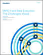 """MiFID II and Best Execution: The Challenges Ahead"" Whitepaper Now Available"