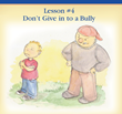 """Don't Give in to a Bully"" — Lesson #4 from ""How To Be A Good President: Lessons from Kids"""