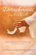New Autobiography Shares Lessons in 'Detachments'