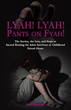 "Author Inspires Readers to Healing in, ""Lyah! Lyah! Pants on Fyah!"""