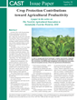 "New CAST Issue Paper ""Crop Protection Contributions Toward Agricultural Productivity"""