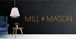 Mill & Mason
