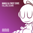 "Out Now: MaRLo & First State, ""Falling Down"" (Armind)"