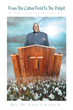 "Rev. Dr. Albert J. Harris Jr.'S Newly Released ""From The Cotton Field To The Pulpit: A Testimonial Biography"" Is The Story Of A Predestined Life Of Service And Faith"