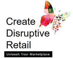 Create Disruptive Retail by Gustie Creative LLC