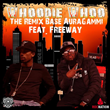 "New York Artist Base AuraGammi Teams Up With Freeway For Latest Single ""Whoodie Whoo (The Remix)"""