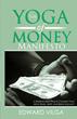 The Solution to Tax Season $$$ Stress: The Yoga of Money Manifesto