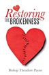 Xulon Press Announces New Book Sharing That God Still Heals and Restores Our Brokenness