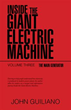 John Guiliano Takes Readers Inside the Giant Electric Machine